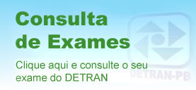 Clique aqui e consulte os seus exames do DETRAN